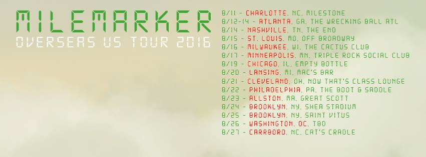 "Milemarker ""Overseas"" US Tour 2016"